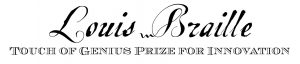 Louis Braille touch of genius prize for innovation